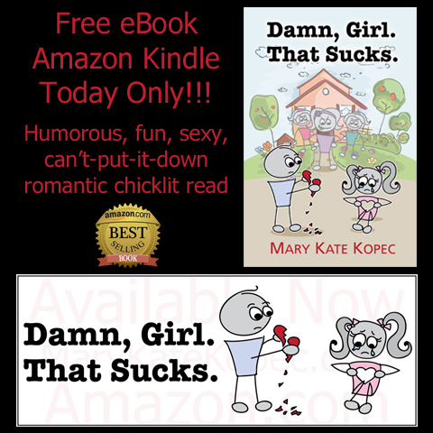 "Amazon Best Selling ""Damn, Girl. That Sucks."" Free eBook on Kindle"