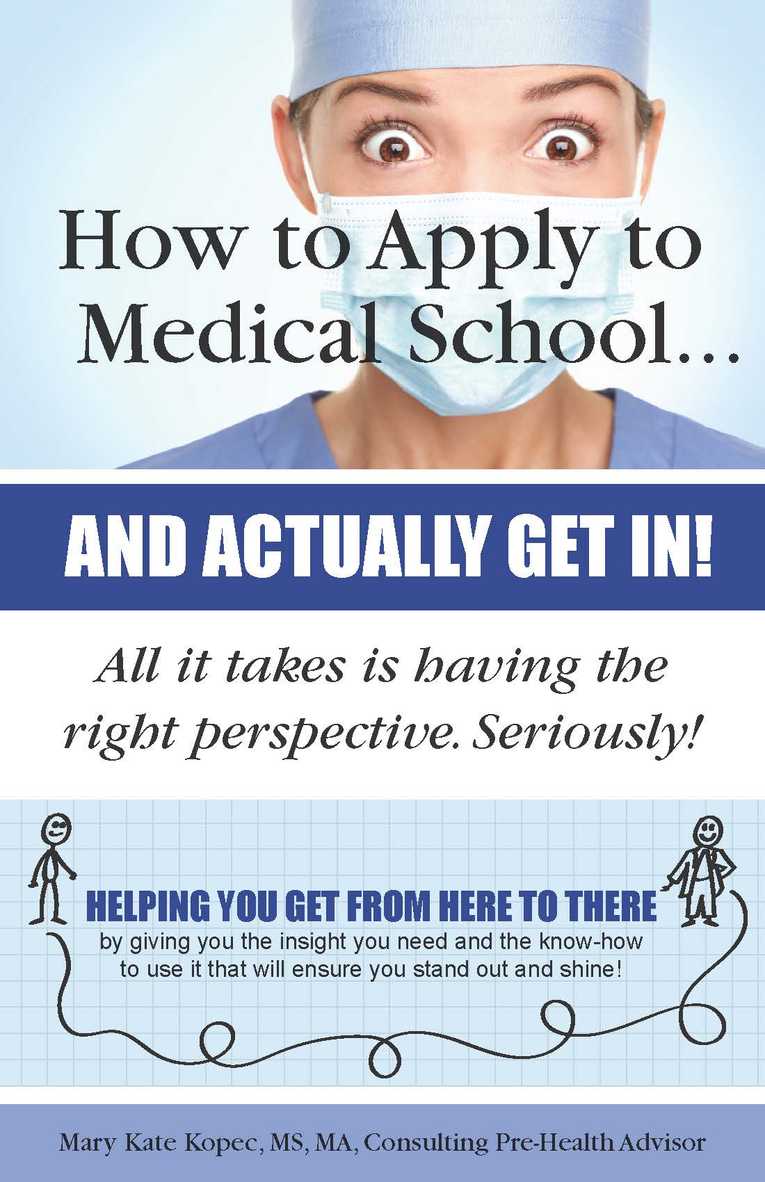 How to Apply to Medical School book cover