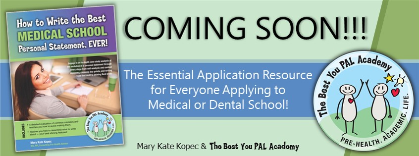 How to Write the Best Medical School Personal Statement, EVER! Announcement, Mary Kate Kopec