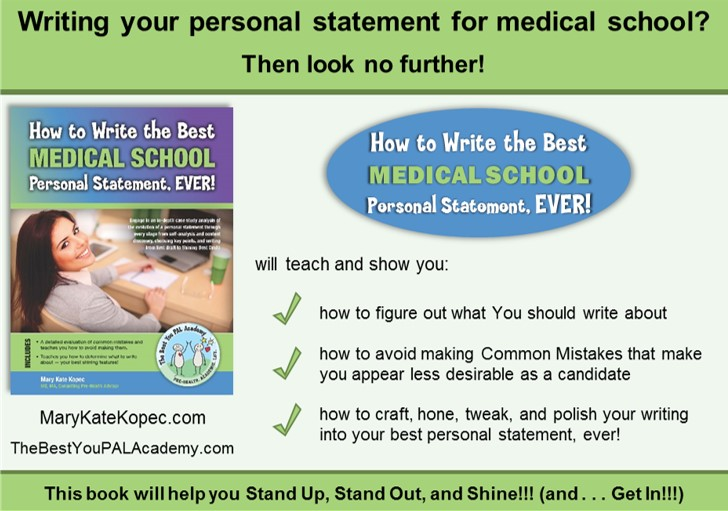 How To Write The Best Medical School Personal Statement  Mary