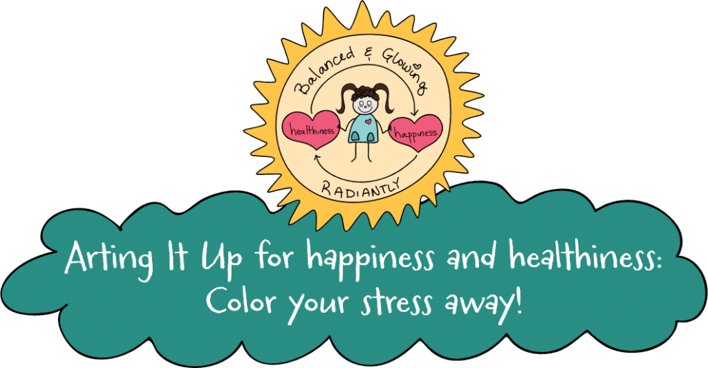 Arting It Up for happiness and healthiness: Color your stress away! Mary Kate Kopec. Love and Big Hugs