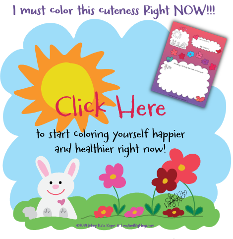Arting It Up Happier and Healthier Color Page Mary Kate Kopec Love and Big Hugs get button