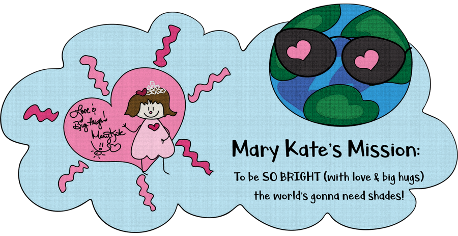 About Mary Kate Kopec. Love and Big Hugs.